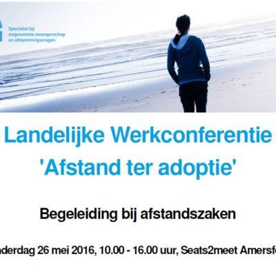 Landelijke werkconferentie Afstand ter adoptie